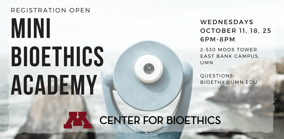 Center for Bioethics Mini Bioethics Academy