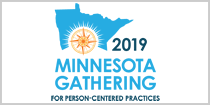 2019 Minnesota Gathering for Person-Centered Practices