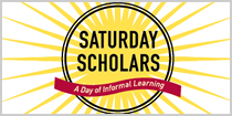 Saturday Scholars