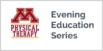 Physical Therapy Evening Education Series