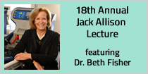 18th Annual Jack Allison Lecture featuring Dr. Beth Fisher
