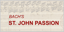 UMN School of Music and the Bach Society of Minnesota presetn Bach's St. John Passion