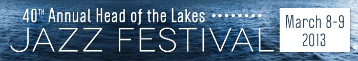 40th Annual Head of the Lakes Jazz Festival
